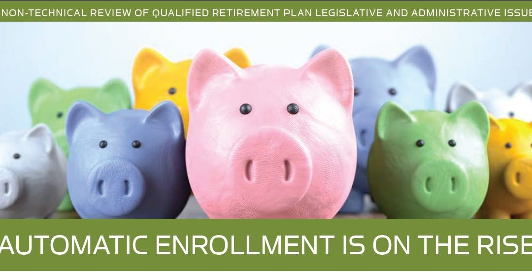 REVIEW OF QUALIFIED RETIREMENT PLAN LEGISLATION – Spring 2019 Newsletter